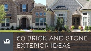 50 Brick And Stone Exterior Ideas
