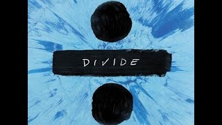 ED SHEERAN - DIVIDE | QUICK REVIEW & SONG RANKINGS