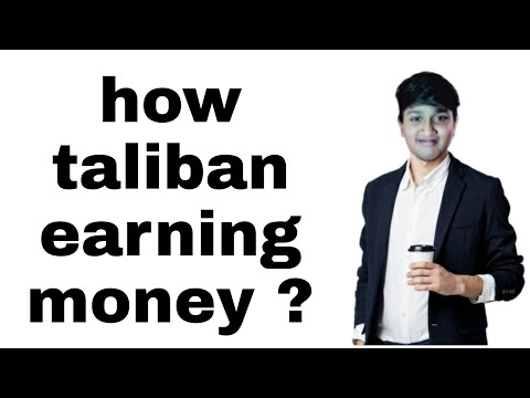 How Taliban earning money    foreign donation    drug trade    mines and minerals    monishpedia!
