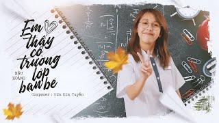 Em Yêu Thầy Cô Trường Lớp Bạn Bè - Hậu Hoàng Full HD
