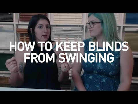 How To Keep Blinds From Swinging