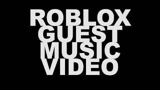 ROBLOX GUEST MUSIC VIDEO TRAILER!