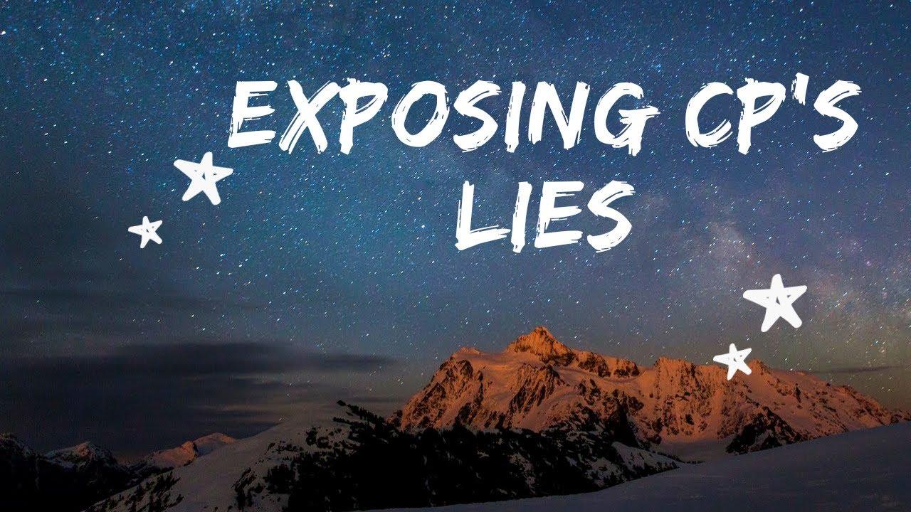 Exposing CP's Lies [May 2020]