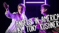 How Plays Work: Angels in America by Tony Kushner