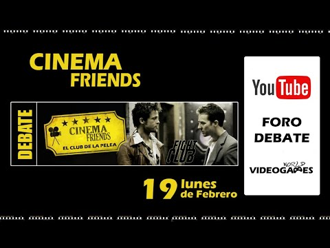 Debate Cinema Friends - Fight Club