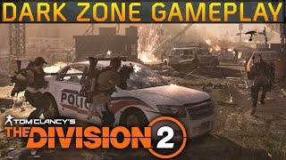 The Division 2 Dark Zone Raw Gameplay