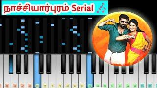 NachiyarPuram Serial - Zee Tamil Title Song Bgm Piano Music Video | Perfect Piano Tamil