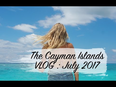 CAYMAN ISLANDS JULY 2017 | TRAVEL VLOG | SINEAD CROWE