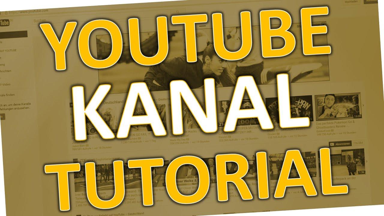 Neuen Youtube Kanal Erstellen
