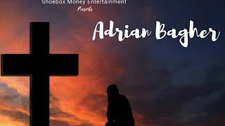 Adrian Bagher-  Stay Right Here