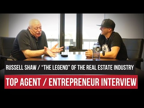"Interview with ""THE LEGEND"" of the Real Estate Industry... Mr. Russell Shaw"