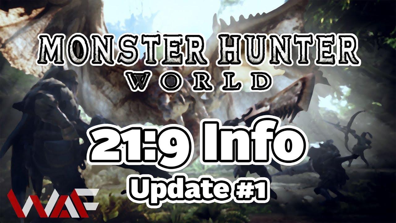 Monster Hunter World | 21:9 Info | Update #1