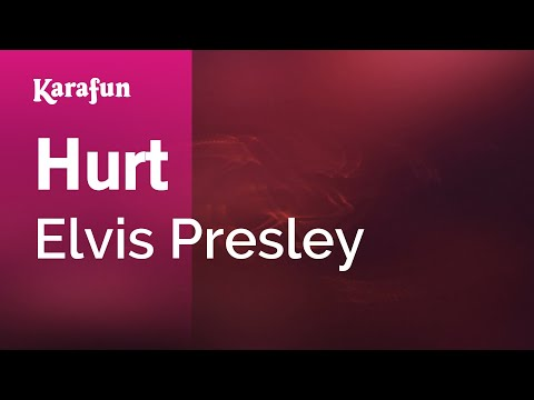 Karaoke Hurt - Elvis Presley *