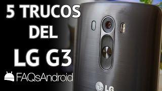 5 trucos desconocidos del LG G3