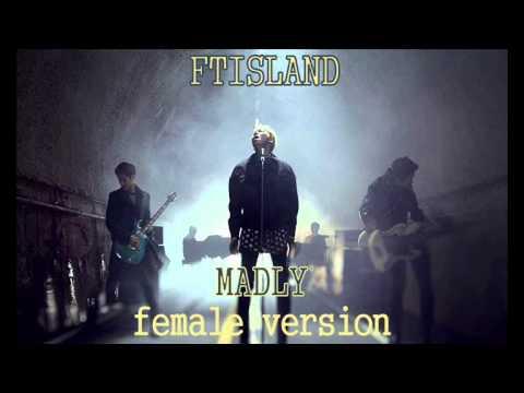 FTISLAND - Madly [Female Version]