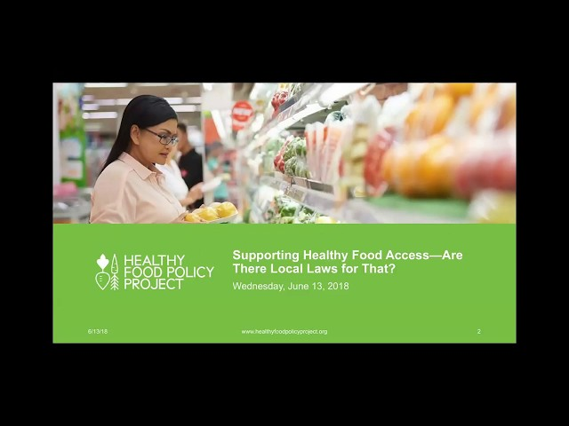Supporting Healthy Food Access—Are There Local Laws For That?