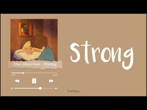 One Direction - Strong (Lyrics Terjemahan Indonesia)✨