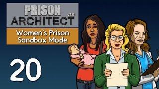 Ep 20 - Maintenance (Prison Architect v2.0 - Women's sandbox prison PC gameplay)