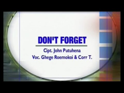 Ghege Roemokoij - Don't Forget