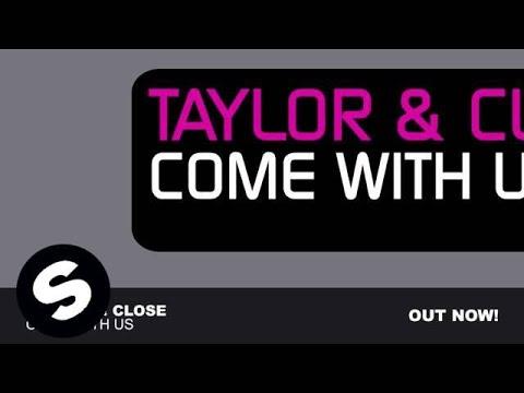 Taylor & Close - Come With Us (Original Mix)