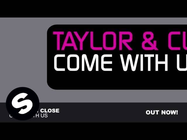 Taylor & Close – Come With Us (Original Mix)