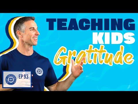 Teaching Kids Gratitude How to Raise Thankful Children | Dad University