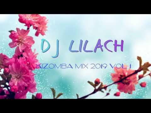 DJ Lilach Chaikin Kizomba mix 2019  vol 1