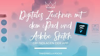 Digitales Zeichnen mit dem iPad und Adobe Sketch - Grundlagen der App