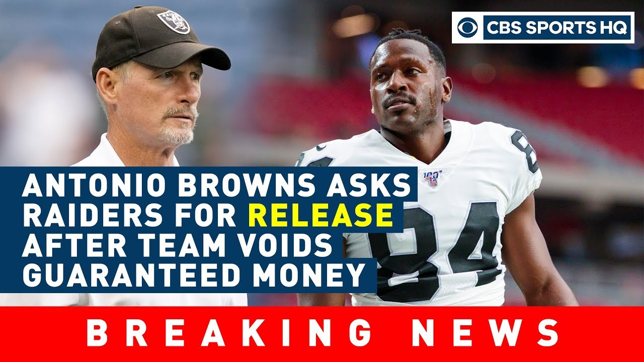 Antonio Browns asks for RELEASE from the Oakland Raiders | CBS Sports HQ