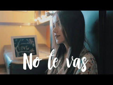 No te vas - Nacho   Laura Naranjo cover