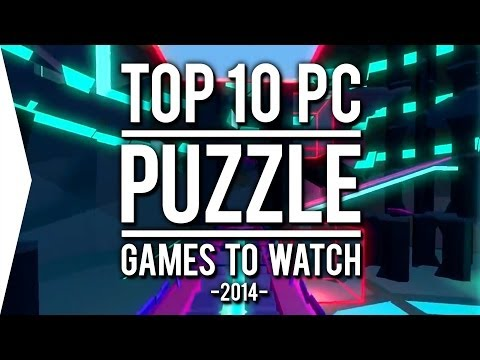 Top 10 PC ►PUZZLE◄ Games to Watch in 2014!