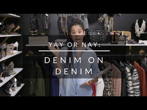 Yay or Nay: Denim on Denim