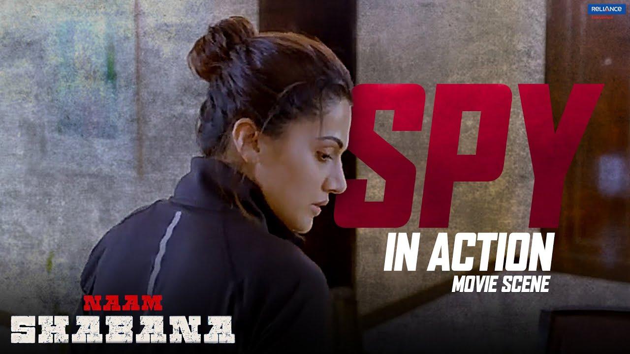 Download Spy In Action | Naam Shabana | Action Scene | Taapsee Pannu, Akshay Kumar | Shivam Nair