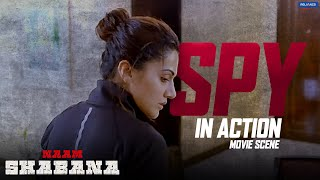 Spy In Action   Naam Shabana   Action Scene   Taapsee Pannu, Akshay Kumar   Shivam Nair