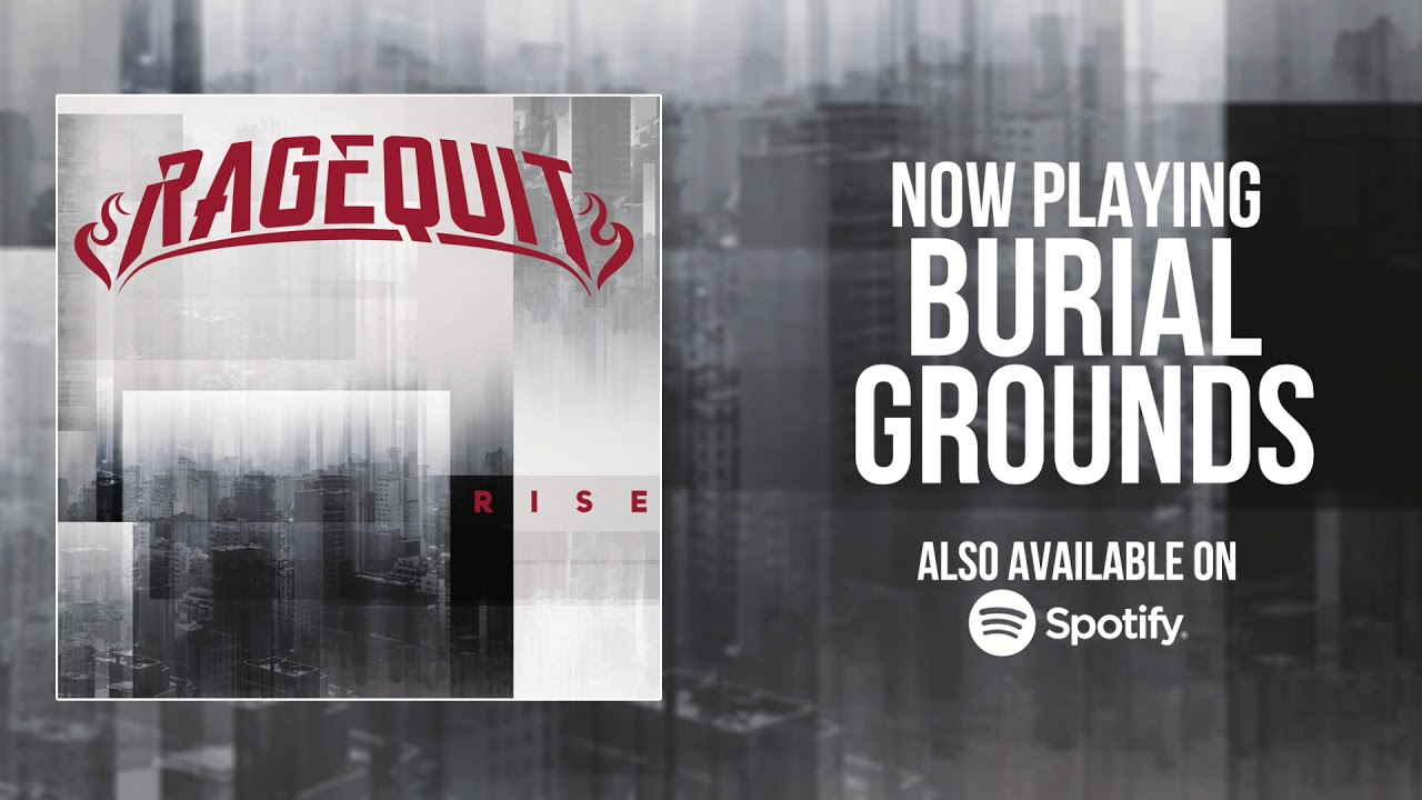 Ragequit - Burial Grounds (Official Audio) HD