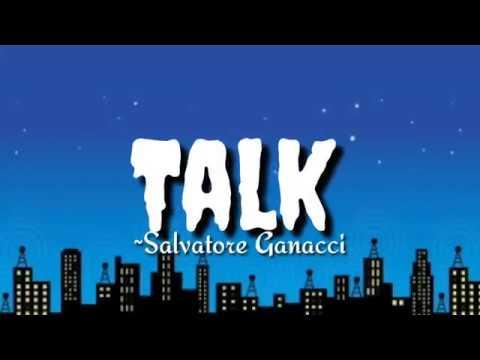 Download Talk - Salvatore Ganacci ||lyrics