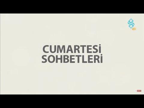 CUMARTESİ SOHBETLERİ    -    1.BÖLÜM