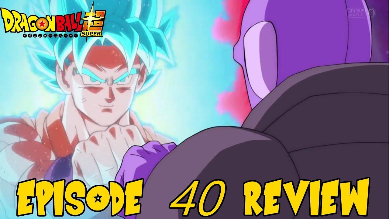 dragon ball super goku vs hit episode 40