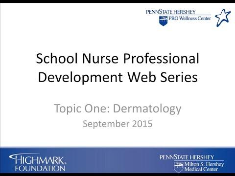 Dermatology - School Nurse Professional Development Web Series Topic 1