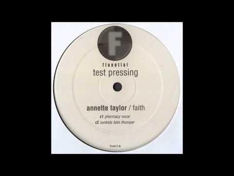 (2000) Annette Taylor - Faith [K-Klass Pharmacy Vocal RMX]