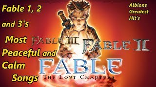 Fable 1, 2 and 3's Most Peaceful and Calm Songs (Albions Greatest Hit's)
