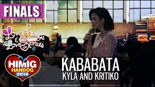 Kababata Kyla and Kritiko Himig Handog 2018 Finals.mp3