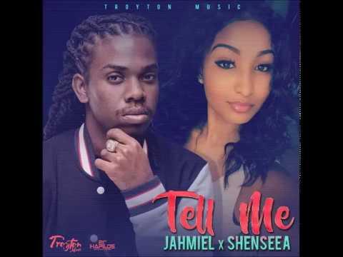 Jahmiel x Shenseea - Tell Me  | Troyton Music | 21st Hapilos (2017)