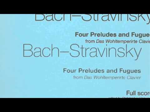 Bach arr. Stravinsky: The Well Tempered Klavier