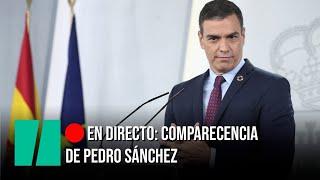 EN DIRECTO: Comparecencia de Pedro Sánchez