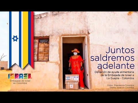 Donación Ayudas Alimentarias A La Guajira -  Embajada De Israel