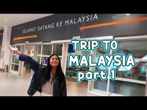 TRIP TO MALAYSIA PART 1