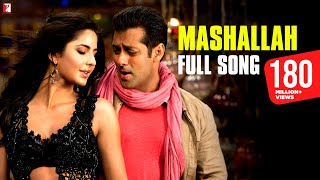 Repeat youtube video Mashallah - Full Song | Ek Tha Tiger | Salman Khan | Katrina Kaif | Wajid | Shreya Ghoshal