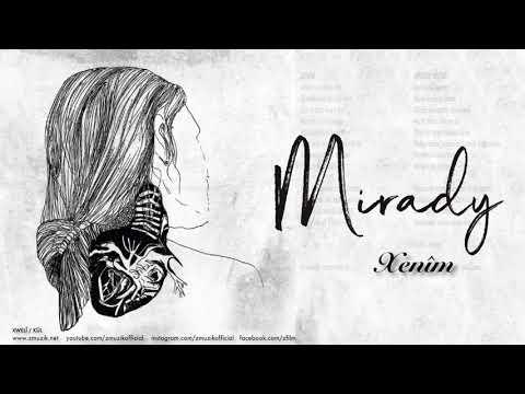 Mirady - Xenîm [ Xwelî 2018 © Z Müzik ]