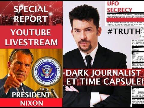 WHITE HOUSE ET TIME CAPSULE NIXON SECRET UFO MESSAGE! DARK JOURNALIST LIVE!